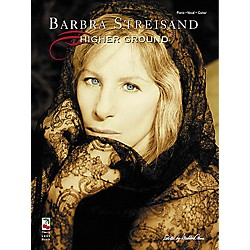 Cherry Lane Barbra Streisand - Higher Ground Piano, Vocal, Guitar Songbook (2502228)