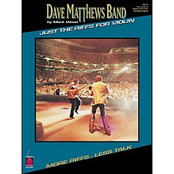 Cherry Lane Dave Matthews Band Just The Riffs Violin Edition (2500379)