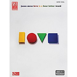 Cherry Lane Jason Mraz - Love Is A Four Letter Word Guitar Tab Songbook (2502447)