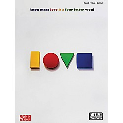 Cherry Lane Jason Mraz - Love Is A Four Letter Word Piano/Vocal/Guitar Songbook (2502446)