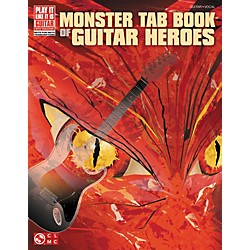 Cherry Lane Monster Tab Book Of Guitar Heroes (2501598)