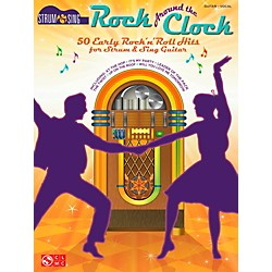 Cherry Lane Rock Around The Clock - 50 Early Rock 'N' Roll Hits from Strum & Sing Guitar Series (103625)