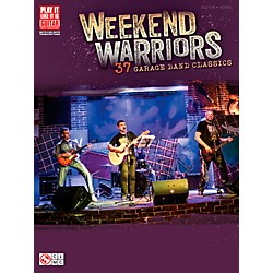 Cherry Lane Weekend Warriors - 37 Garage Band Classics Guitar Tab Songbook (115216)