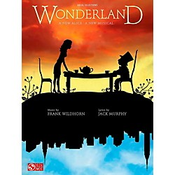 Cherry Lane Wonderland - Piano/Vocal Selections From The Broadway Musical (2501695)