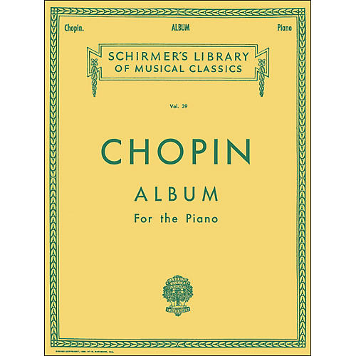 G. Schirmer Chopin Album Of 33 Compositions for The Piano By Chopin