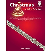 Carl Fischer Christmas With A Twist Book with CD - Flute