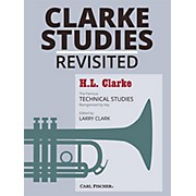 Carl Fischer Clarke Studies Revisited - Trumpet