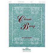 Shawnee Press Classic Berry Piano Collection arranged by Cindy Berry