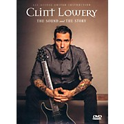Fret12 Clint Lowery (Sevendust): The Sound and the Story - Guitar Instruction / Documentary DVD