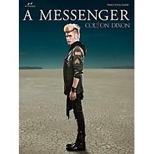 Brentwood-Benson Colton Dixon - A Messenger for Piano/Vocal/Guitar (P/V/G)