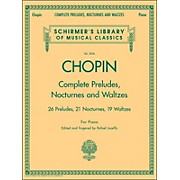 G. Schirmer Complete Preludes, Nocturnes And Waltzes for Piano By Chopin