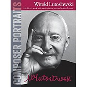 Wise Publications Composer Portraits: Witold Lutoslawski Music Sales America Series Softcover