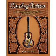 Centerstream Publishing Cowboy Guitars - Softcover Book