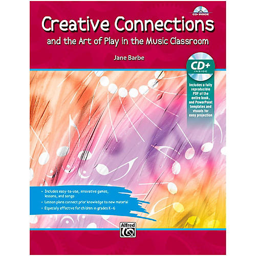 Alfred Creative Connections And the Art of Play in the Music Classroom Book & Data CD-thumbnail