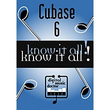 Digital Music Doctor Cubase 6 - Know It All! DVD