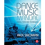 Hal Leonard Dance Music Manual - Tools, Toys, and Techniques