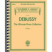 G. Schirmer Debussy - The Ultimate Piano Collection