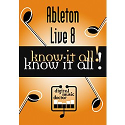 Digital Music Doctor Ableton Live 8 Know It All! (Data DVD) (DMDAL811)