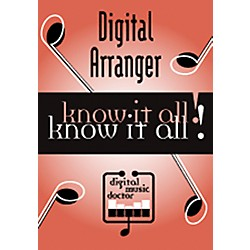 Digital Music Doctor Digital Arranger - Know It All! (Data DVD) (DMDDA101)