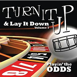 Drum Fun Inc Turn It Up and Lay It Down, Volume 7 Playin' The Odds Play Along CD for Drummers (451096)