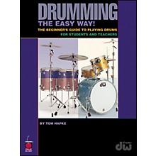Cherry Lane Drumming The Easy Way!  By Tom Hapke