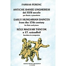 Editio Musica Budapest Early Hungarian Dances from the 17th Century EMB Series by Ferenc Farkas