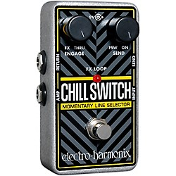 Electro-Harmonix Chill Switch Momentary Line Selector (CHILLSWITCH)
