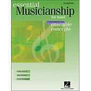 Hal Leonard Ensemble Concepts for Band - Fundamental Level Trombone