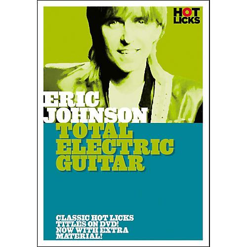 Hot Licks Eric Johnson - Total Electric Guitar (DVD)-thumbnail