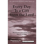 Shawnee Press Every Day Is a Gift from the Lord SATB WITH FLUTE (OR C-INST) composed by Don Besig