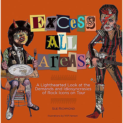 Backbeat Books Excess All Areas: A Lighthearted Look at the Demands and Idiosyncrasies of Rock Icons on Tour-thumbnail