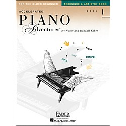 Faber Music Accelerated Piano Adventures Technique & Artistry Book - Book 1 For The Older Beginner - Faber Piano (420250)