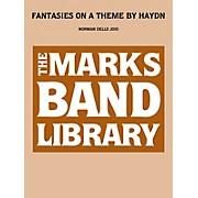 Edward B. Marks Music Company Fantasies on a Theme by Haydn Concert Band Level 4 Composed by Franz Joseph Haydn
