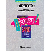 Hal Leonard Feed The Birds (from Mary Poppins) Discovery Concert Band Level 1.5