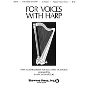 Shawnee Press For Voices with Harp composed by Marilyn Marzuki
