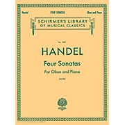 G. Schirmer Four Sonatas (for Oboe & Piano) Woodwind Solo Series by George Frideric Handel