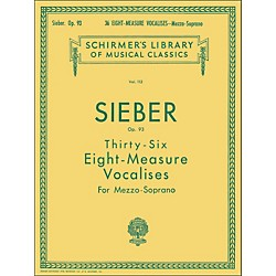 G. Schirmer 36 Eight Measure Vocalises, Op. 93 For Mezzo - Soprano by Sieber (50252800)