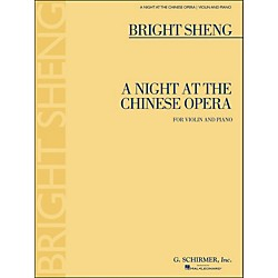 G. Schirmer A Night At The Chinese Opera For Violin And Piano By Sheng (50486621)