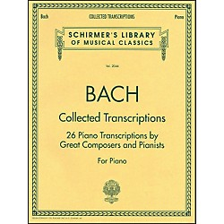 G. Schirmer Collected Transcriptions 26 Piano Transcribed By Great Composers & Pianists By Bach (50482738)