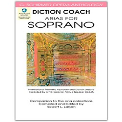 G. Schirmer Diction Coach - Arias For Soprano G. Schirmer Opera Anthology Book/CD's (50486256)