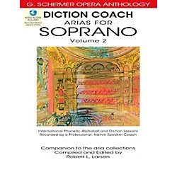 G. Schirmer Diction Coach - Arias For Soprano G. Schirmer Opera Anthology Vol. 2 Book/3CD's (50486262)