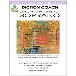 G. Schirmer Diction Coach - Coloratura Arias For Soprano G. Schirmer opera Anthology Book/3CD's (50486261)
