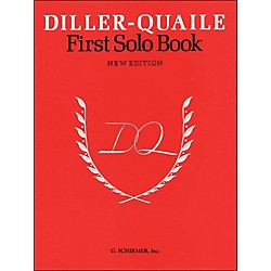 G. Schirmer Diller-Quaile First Solo Book New Edition By Diller (50332880)