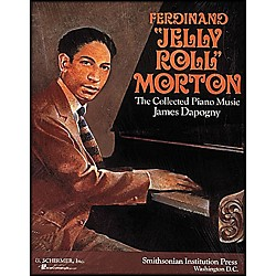G. Schirmer Ferdinand Jelly Roll Morton Collected Piano Music James Dapagny By Morton (50335190)