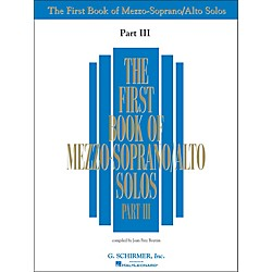 G. Schirmer First Book Of Mezzo-Soprano / Alto Solos Part III Book Only (50485885)