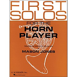 G. Schirmer First Solos For The Horn Player (50332450)