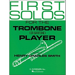 G. Schirmer First Solos For The Trombone Or Baritone Player (50332600)