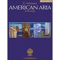 G. Schirmer G. Schirmer American Aria Anthology For Mezzo-Soprano Voice (50484624)