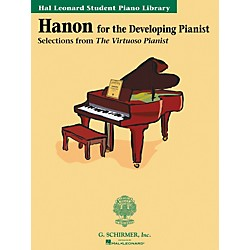 G. Schirmer Hanon For The Developing Pianist Book Only Technique Classics Hal Leonard Student Piano Library by P (296183)