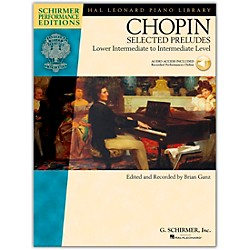 G. Schirmer Selected Preludes - Schimer Performance Edition Lower Intermediate To Intermediate Level By Chopin / (296720)